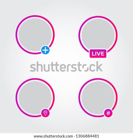 Social media avatar frames set. Instagram story purple border. Live, hashtag, location, add new icons. Video streaming sign. Vector illustration.