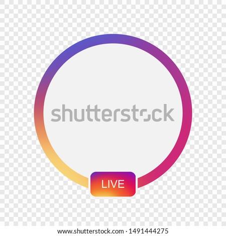 Social media avatar user frame. Live video streaming.