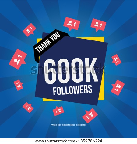 1aaf86b5b4f Social media banner with thank you for 600K followers - Vector