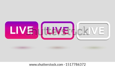 Social media element. Live button. Color live broadcast buttons isolated on light background. Instagram video streaming set icons. Social media buttons. Live stream icon. Vector illustration