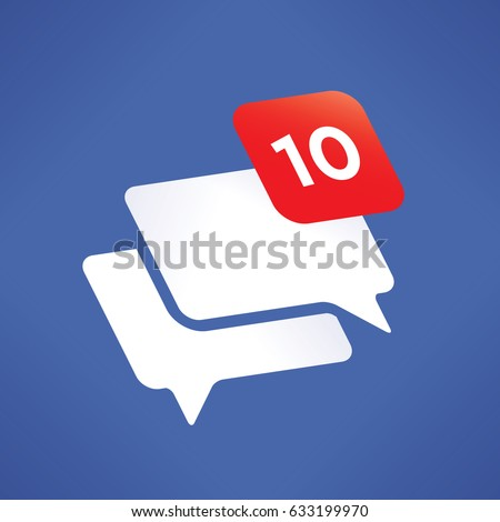 Social media networking (Facebook, Vkontakte, Twitter) new message / comment notification icon number. Concepts: Online chat, communication, messaging, internet relationships, friendship, blogging