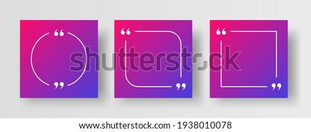 Social Media Post Template for Quotes. Vector Social Post Template for Quote Text. Quotation Mark Borders or Speech Bubble Box Design Elements on Modern Gradient Background.