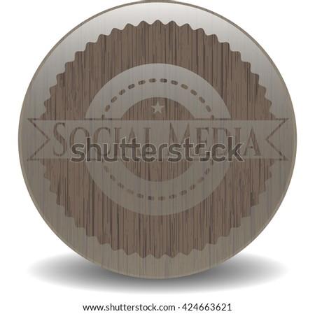 Social Media wooden emblem. Vintage.