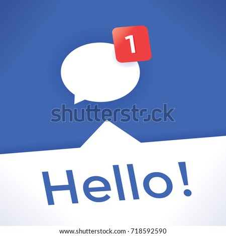 Social networking chat icon with new message Hello! Idea - Online messaging, social media services (Facebook etc.), Internet relationships, friendship and communication in business and  modern life.