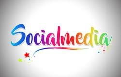 Socialmedia Handwritten Word Text with Rainbow Colors and Vibrant Swoosh Design Vector Illustration.