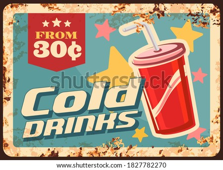soda drinks rusty metal plate