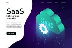 Software as a Service SaaS program. IT mainframe infrastructure website header. SaaS network website design layout, cloud computing service isometric