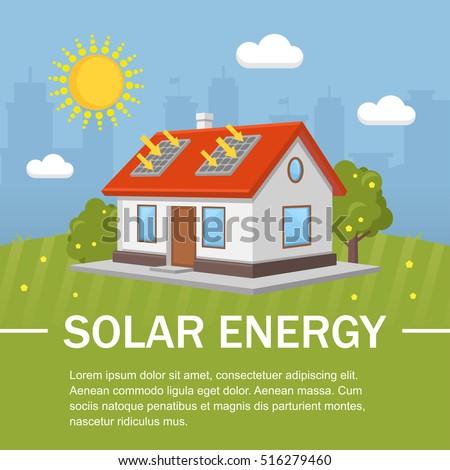 Solar energy panels house ecology