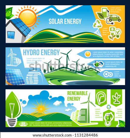 Solar, wind and hydro energy banner for ecology and environment friendly power. Green house, sun panel, wind turbine and hydro station poster with energy saving light bulb, recycling sign and eco car