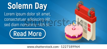 Solemn day concept banner. Isometric banner of solemn day vector concept for web, giftcard and postcard