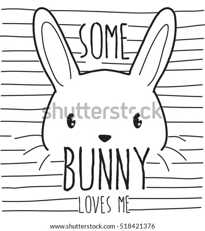 some bunny loves me  cute