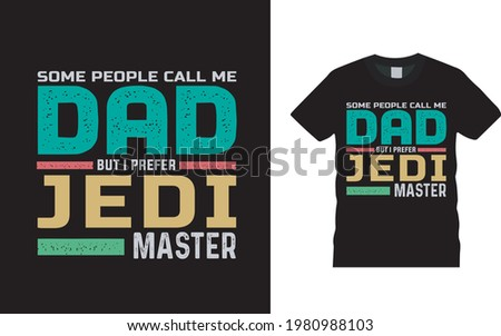 some people call me dad but i