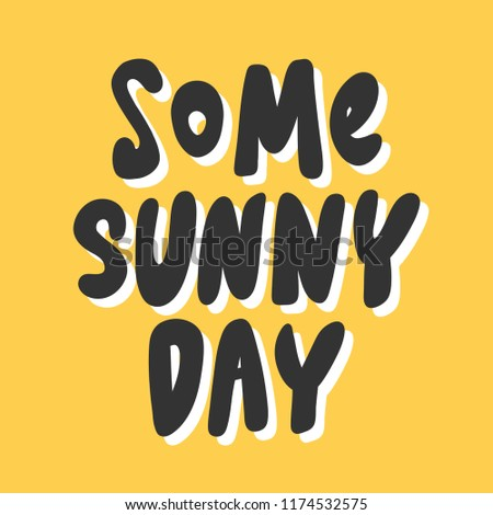 some sunny days sticker for