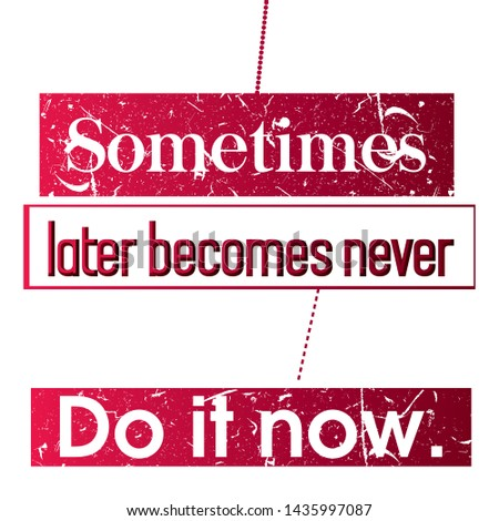 Sometimes later T-shirt and apparels print graphic vector typography - Vector