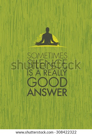 sometimes silence is a really