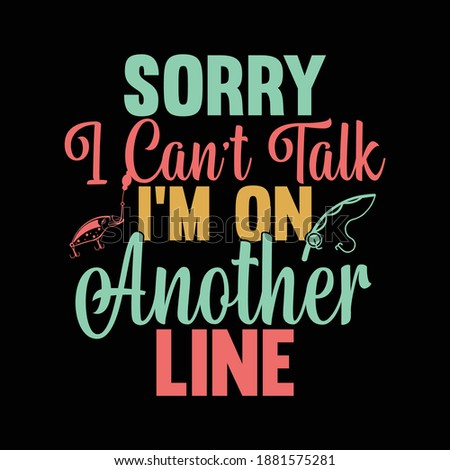 sorry i can't talk i'm on