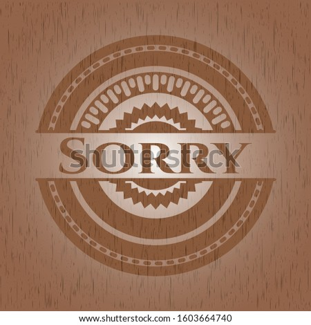 Sorry wood signboards. Vector Illustration.