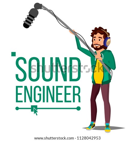 Sound Engineer Man Vector. Audio Recording Process. Recording News, Film. Cinematography. Isolated Cartoon Illustration