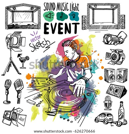 Sound, music and light vector set in hand-drawn style. Vector sketch. Microphone, spotlight, stage.  Disc jockey in headphones playing music on turntable. Colored blots. Event, party.