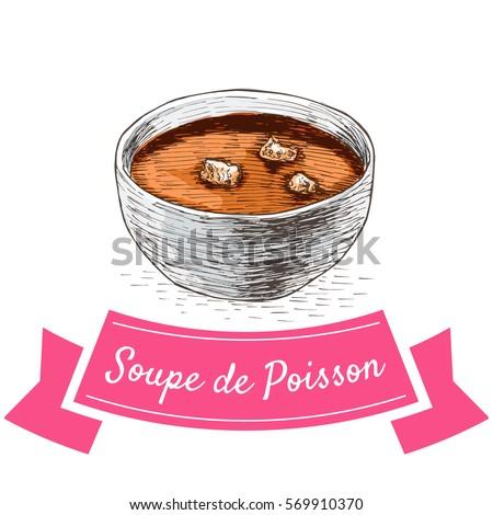 Soupe de Poisson colorful illustration. Vector illustration of French cuisine.