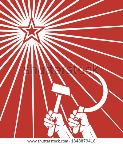 Soviet red propaganda poster of the Cold War, raised in the air fist, sickle and the star of communism. THE USSR. Vector