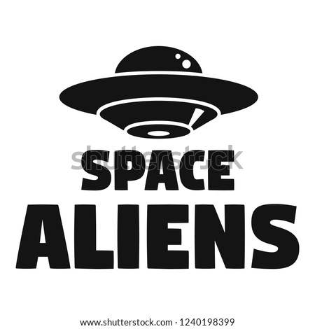 Space aliens day logo. Simple illustration of space aliens day vector logo for web design isolated on white background