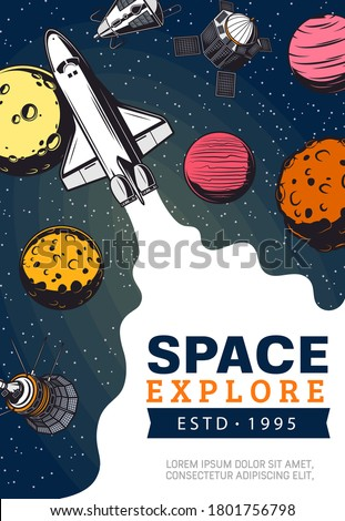 Space explore, spaceship and planets of solar system. Galaxy expedition and adventure. Vector shuttle space explorer and satellites in outer space. Universe planets colonization mission Foto stock ©