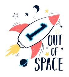 Space print design with slogan. Vector illustration design for fashion fabrics, textile graphics, prints.