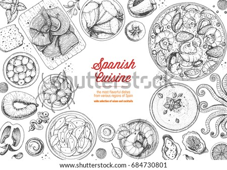 Spanish cuisine top view frame. A set of spanish dishes with paella, gaspacho, patatas bravas, hamon, tapas . Food menu design template. Vintage hand drawn sketch vector illustration. Engraved image
