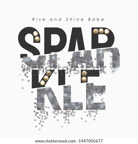 sparkle slogan with silver sequin and pearls illustration