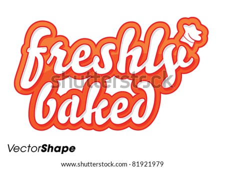 Special freshly baked food stamp sticker with chef's hat vector illustration