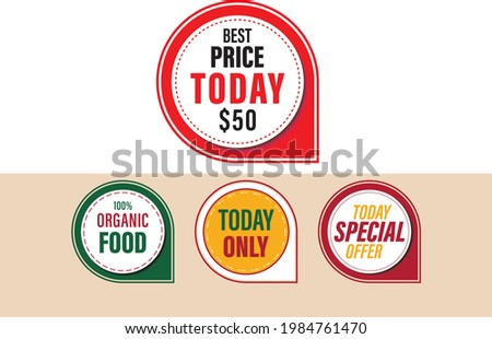 Special offer, Best price today, Organic food, Today special offer, Today only round badge, patch, tags design vectors for any kind of graphic design. supermarket patch, badge best price only today Stock photo ©