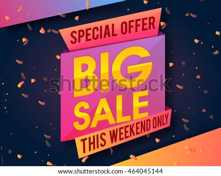 Special Offer Big Sale for this Weekend Only, Creative Paper Tag or Banner design on confetti background.
