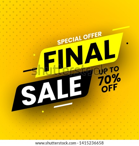 Special offer final sale banner with shadow on yellow background, up to 70% off. Vector illustration.