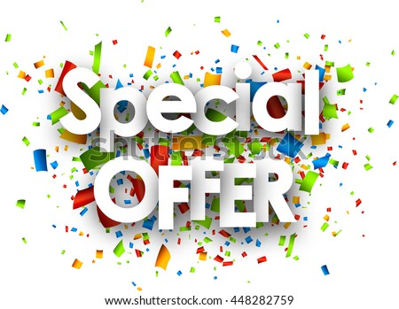 Special offer paper white background with color confetti. Vector illustration.