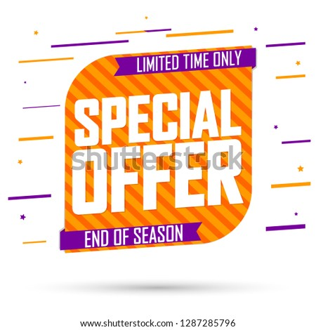 Special Offer, sale banner design template, discount tag, end of season, app icon, vector illustration