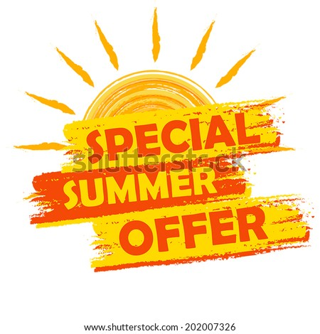 special summer offer banner - text in yellow and orange drawn label with sun symbol, business seasonal shopping concept, vector