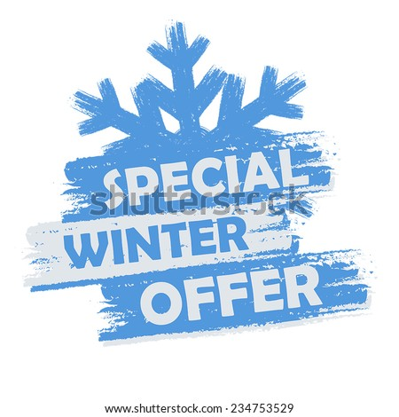 special winter offer banner - text in blue and white drawn label with snowflake symbol, business seasonal shopping concept, vector