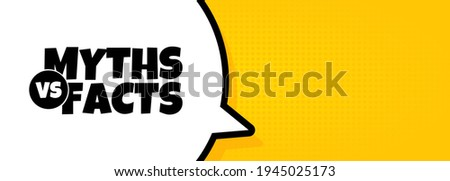 Speech bubble banner with Myths vs facts text. Loudspeaker. Poster for business, marketing and advertising. Vector on isolated background. EPS 10. Stock photo ©
