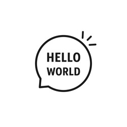 speech bubble with hello world text. simple flat lineart style trend modern minimal logotype graphic art design element isolated on white