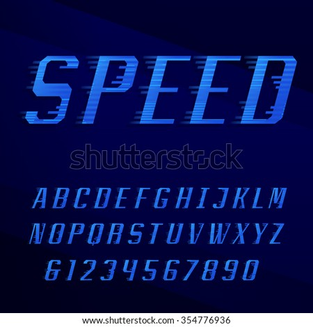 Speed alphabet font. Motion effect letters, numbers and symbols in blue colors. Vector typography for headlines, posters etc.