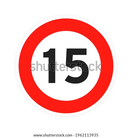 Speed limit 15 round road traffic icon sign flat style design vector illustration isolated on white background. Circle standard road sign with number 15 kmh. Photo stock ©