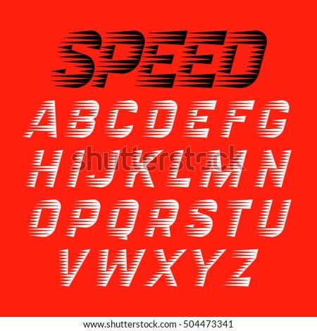 Speed sport style font. Vector illustration.