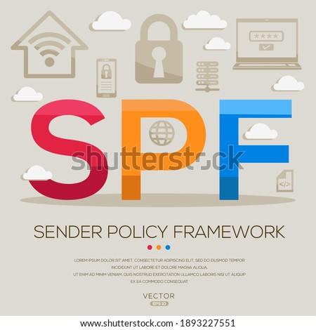 SPF mean (Sender Policy Framework) IT Security acronyms ,letters and icons ,Vector illustration. Stockfoto ©