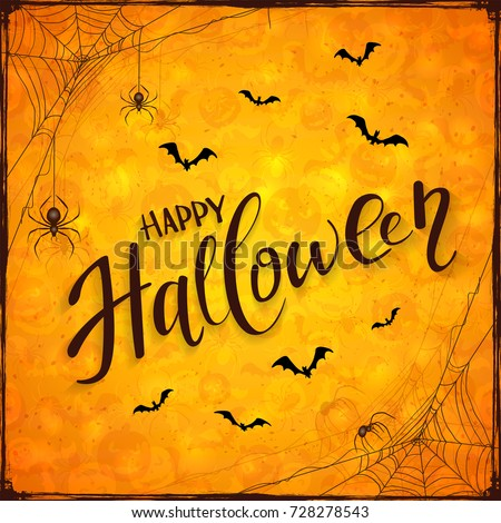 Spiders on black cobwebs and bats on abstract orange Halloween background with pumpkins. Lettering Happy Halloween with grunge decoration, illustration.