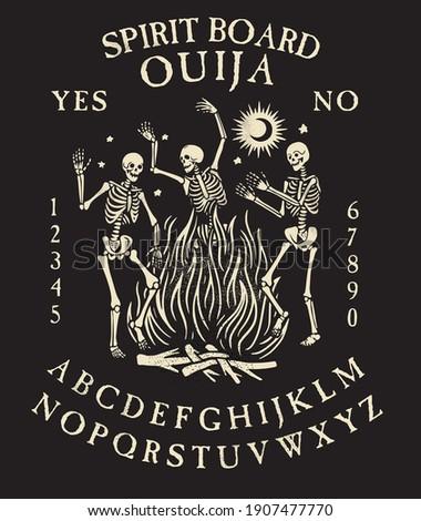 Spirit Board Ouija with Skeletons` Dance. Dancing skeletons near the fire. Vector Illustration.