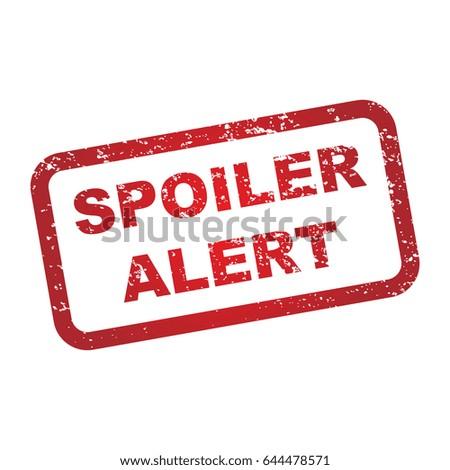 Spoiler Alert Warning Sign