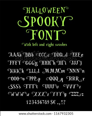 Spooky font for halloween. Rough hand drawn shapes. Left and right glyph alternates and swashes. Curly serif font with eerie feeling. Eps 10 vector letters set.