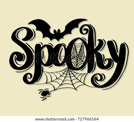 Spooky lettering design with bats and spider web. Holiday calligraphy for halloween poster, banner, greeting card, invitation.