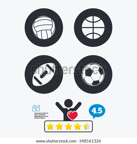 Sport balls icons. Volleyball, Basketball, Soccer and American football signs. Team sport games. Star vote ranking. Client like and think bubble. Quotes with message.